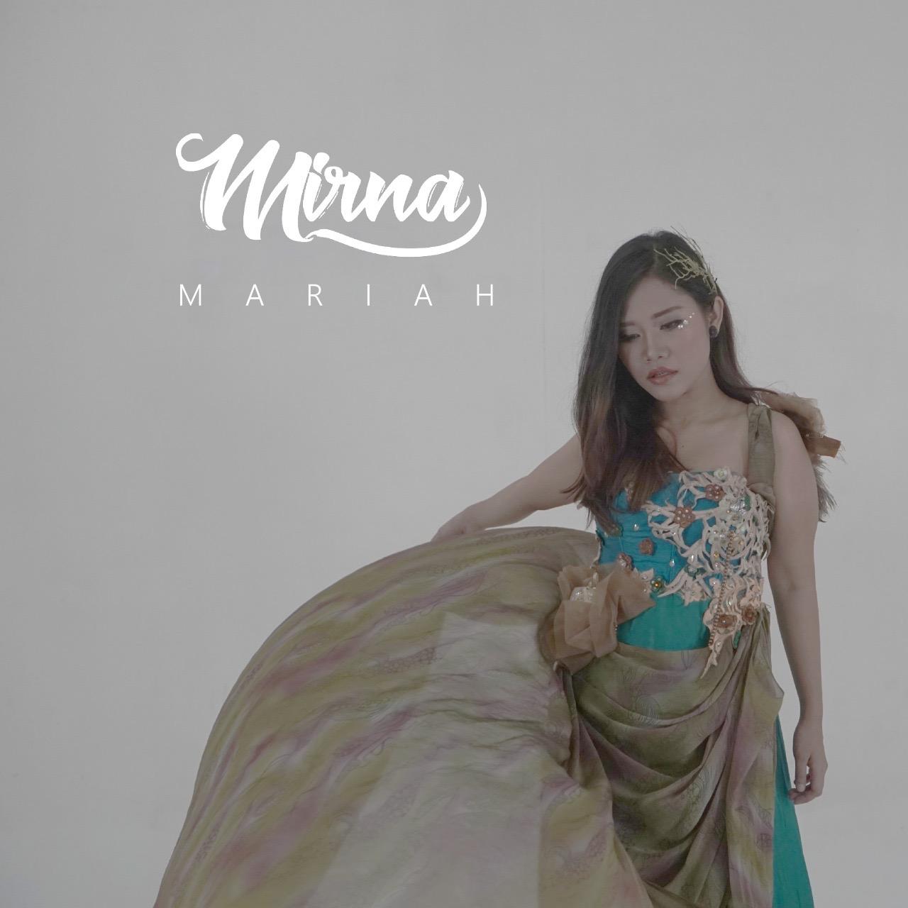 """Penyanyi solo perempuan Kota Bandung, Mirna merilis single terbaru berjudul """"Mariah"""""""
