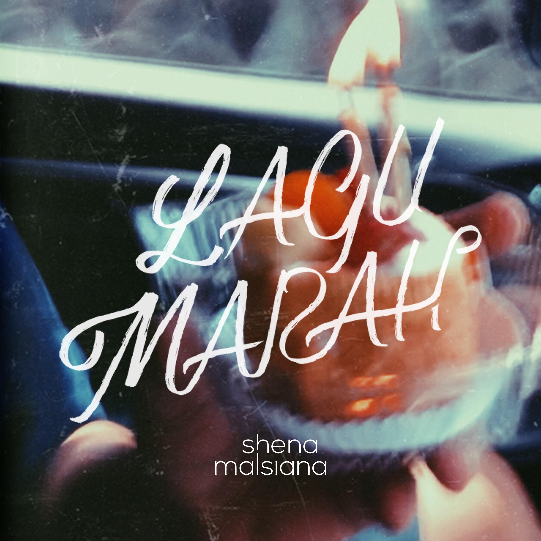 Rilisan Baru! SHENA MALSIANA - LAGU MARAH